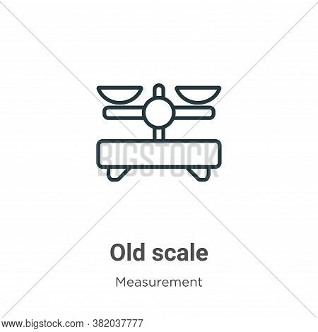 Old scale icon isolated on white background from measurement collection. Old scale icon trendy and m