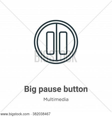 Big pause button icon isolated on white background from multimedia collection. Big pause button icon