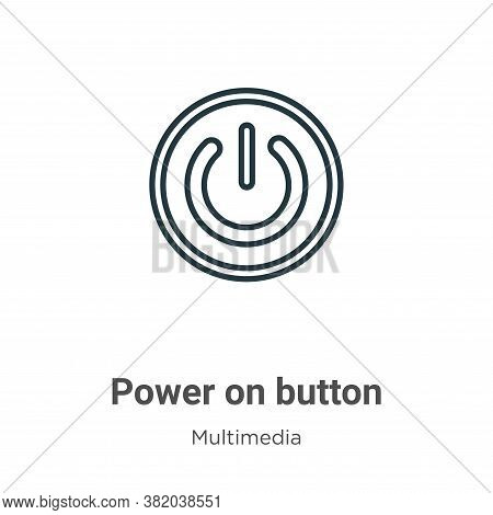 Power on button icon isolated on white background from multimedia collection. Power on button icon t