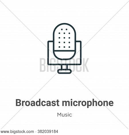 Broadcast microphone icon isolated on white background from music collection. Broadcast microphone i