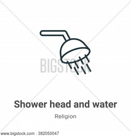 Shower head and water icon isolated on white background from religion collection. Shower head and wa