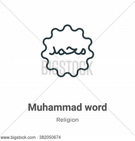 Muhammad word icon isolated on white background from religion collection. Muhammad word icon trendy