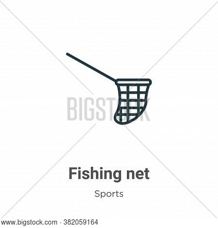 Fishing net icon isolated on white background from sports and competition collection. Fishing net ic