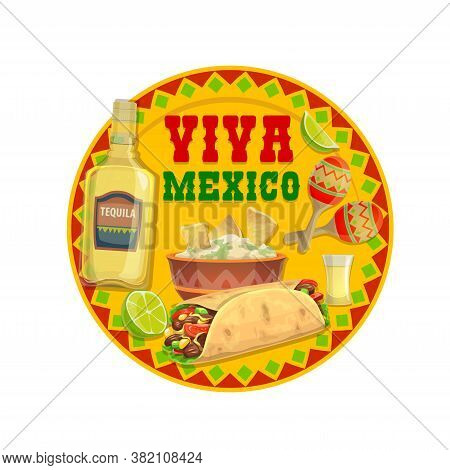 Mexican Food And Tequila Drink, Vector Viva Mexico Design. Avocado Guacamole With Burrito Wrapped Sa
