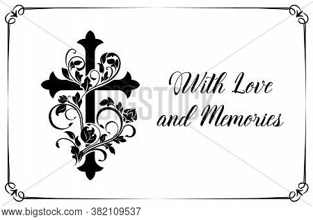 Funeral Card Vector Template With Cross And Floral Ornament Or Flourishes. Vintage Condolence Funere