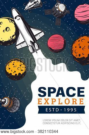 Space Explore, Spaceship And Planets Of Solar System. Galaxy Expedition And Adventure. Vector Shuttl