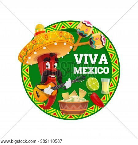 Viva Mexico Cartoon Vector Of Red Chilli Pepper Character With Mexican Sombrero Hat, Guitar And Mara