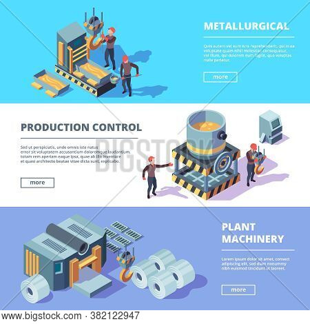 Metallurgy Banners. Steel Heavy Factory Equipment And Workers Manufacturing Industry Vector Illustra