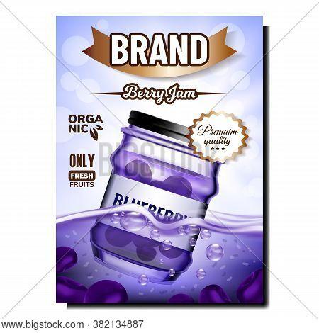 Blueberry Berry Jam Promotional Banner Vector. Jam Blank Bottle Package Advertising Marketing Poster