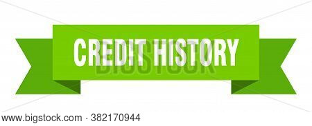 Credit History Ribbon. Credit History Isolated Sign. Banner