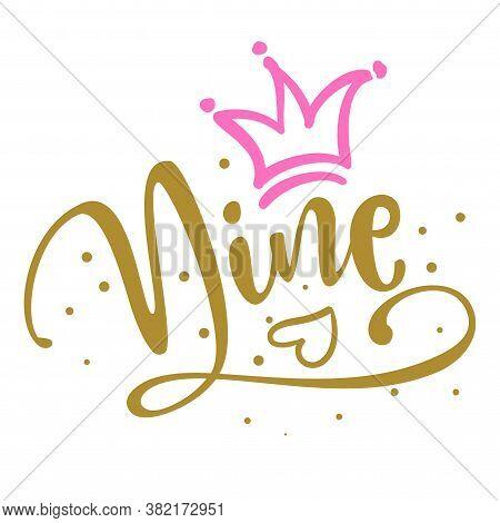 Nine (9.) Birthday Teenage Girl Ninth Year Anniversary. Princess Queen. Toppers For Birthday Cake. N