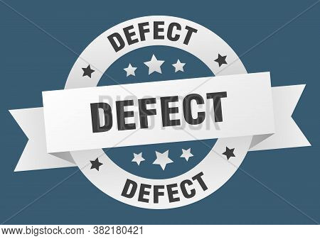 Defect Round Ribbon Isolated Label. Defect Sign