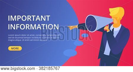 Announce Important Information Megaphone Vector Illustration. Man Hold In Hand Symbol Voice Alert An