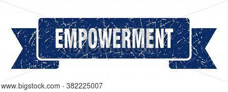 Empowerment Ribbon. Empowerment Grunge Band Sign. Banner