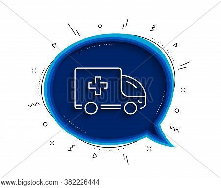 Ambulance Emergency Car Line Icon. Chat Bubble With Shadow. Hospital Transportation Vehicle Sign. Me