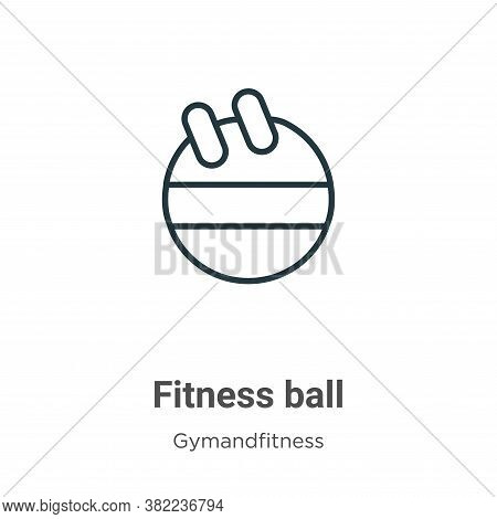 Fitness ball icon isolated on white background from gym and fitness collection. Fitness ball icon tr
