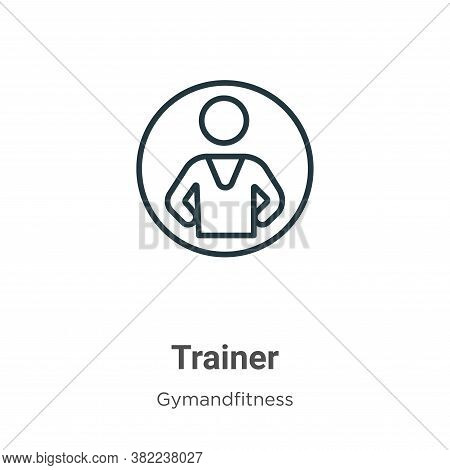 Trainer icon isolated on white background from gymandfitness collection. Trainer icon trendy and mod