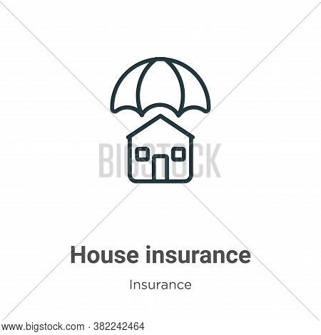 House insurance icon isolated on white background from insurance collection. House insurance icon tr