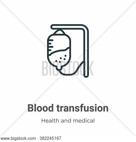 Blood transfusion icon isolated on white background from health and medical collection. Blood transf