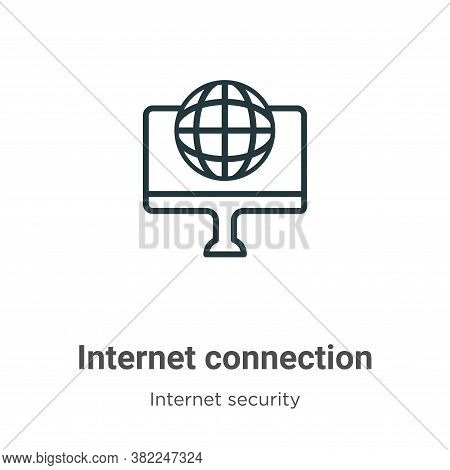 Internet connection icon isolated on white background from networking collection. Internet connectio