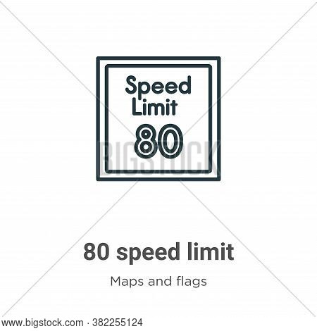 80 speed limit icon isolated on white background from maps and flags collection. 80 speed limit icon