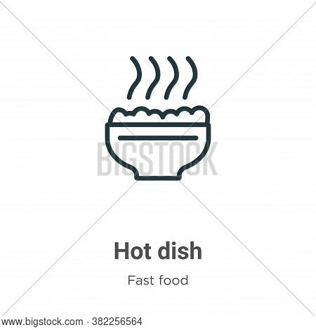 Hot dish icon isolated on white background from fast food collection. Hot dish icon trendy and moder