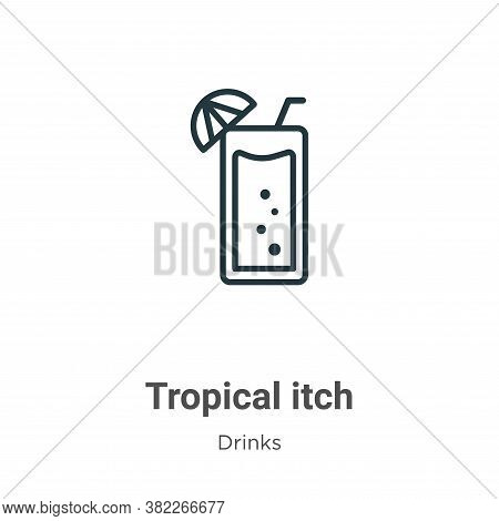 Tropical itch icon isolated on white background from drinks collection. Tropical itch icon trendy an