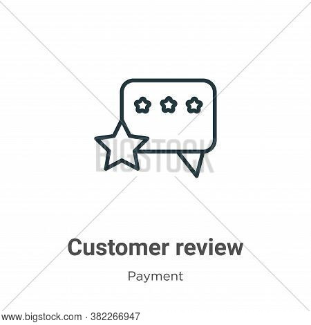 Customer review icon isolated on white background from ecommerce collection. Customer review icon tr
