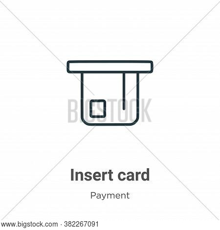 Insert card icon isolated on white background from ecommerce collection. Insert card icon trendy and