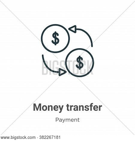 Money transfer icon isolated on white background from payment collection. Money transfer icon trendy