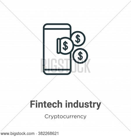 Fintech industry icon isolated on white background from economyandfinance collection. Fintech indust