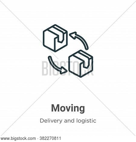 Moving icon isolated on white background from delivery and logistics collection. Moving icon trendy