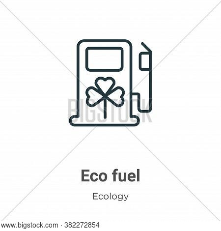 Eco fuel icon isolated on white background from ecology collection. Eco fuel icon trendy and modern