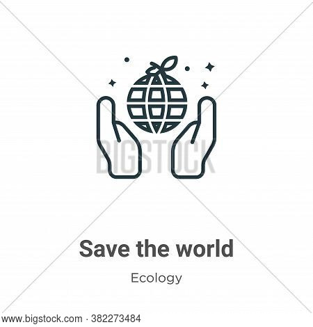 Save the world icon isolated on white background from ecology collection. Save the world icon trendy