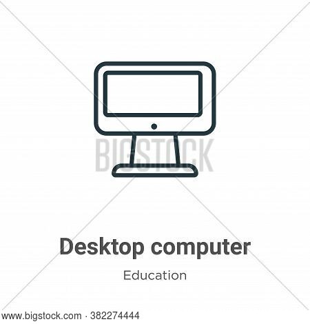 Desktop computer icon isolated on white background from education collection. Desktop computer icon