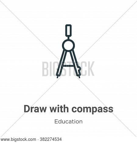 Draw with compass icon isolated on white background from education collection. Draw with compass ico