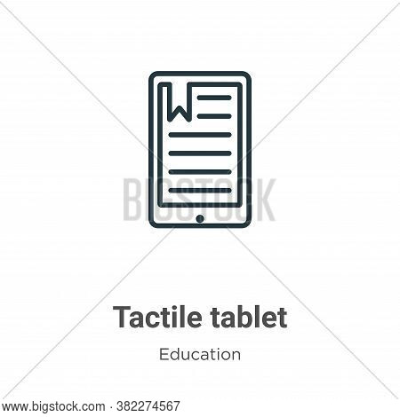 Tactile tablet icon isolated on white background from education collection. Tactile tablet icon tren