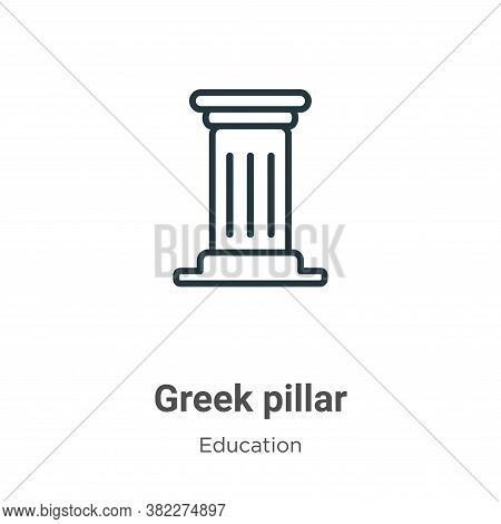 Greek pillar icon isolated on white background from education collection. Greek pillar icon trendy a