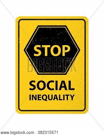 Yellow Sign Stop Social Inequality Discrimination Concept Vector Illustration