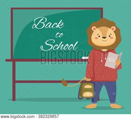 A Smart Lion Schoolboy Holding Exercise Book And Backpack Standing Near School Board With Phrase Bac