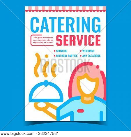 Catering Service Creative Advertise Banner Vector. Catering Agency Worker Waiter Holding Tray Dishwa