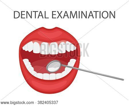 Dental Examination Of Teeth With A Mirror And Tools. Professional Preventive Dental Appointment. An