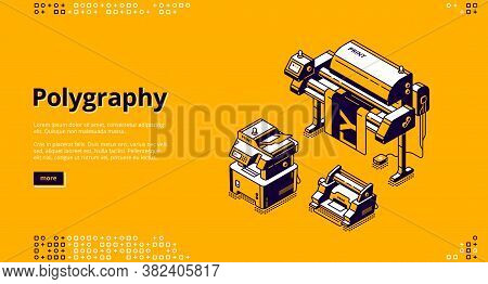 Polygraphy Banner. Typography Business, Printing Service. Vector Landing Page Of Printing House With