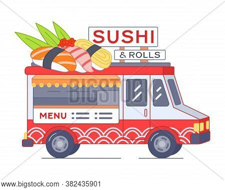Sushi food truck with giant nigiri on roof - isolated illustration, white background. Street food van of rolls and other japanese food. Asian food cafe on wheels. Mobile sushi bar