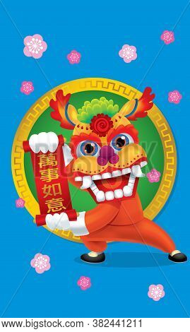 A Chinese Northern Lion With Greeting Post. Chinese Caption: Lucky Always.