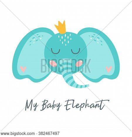 Baby Elephant Print For Kids Apparel Cute Elephant Face With Crown. Baby Shower Element. Nursery Art