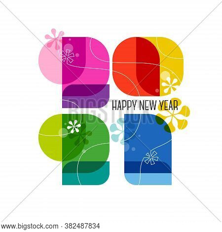 Happy New Year 2021 Greeting Card. Cute Colorful Numbers With Abstract Vintage Decoration Isolated O