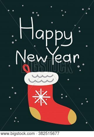Happy New Year Postcard. Christmas Card With Red Sock And Lettering, Winter Festive Gift Cards Noel