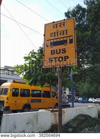 Mumbai, Maharastra/india- September 21 2019: Road Side Navigation Sign Board. A Roadside Bus Stop.