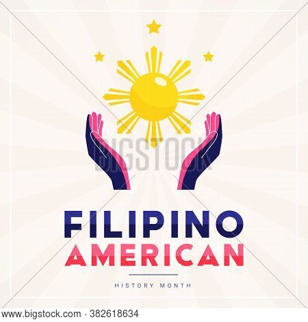Filipino American History Month Square Vector Banner Template With Hands Illuminated By The Sun And